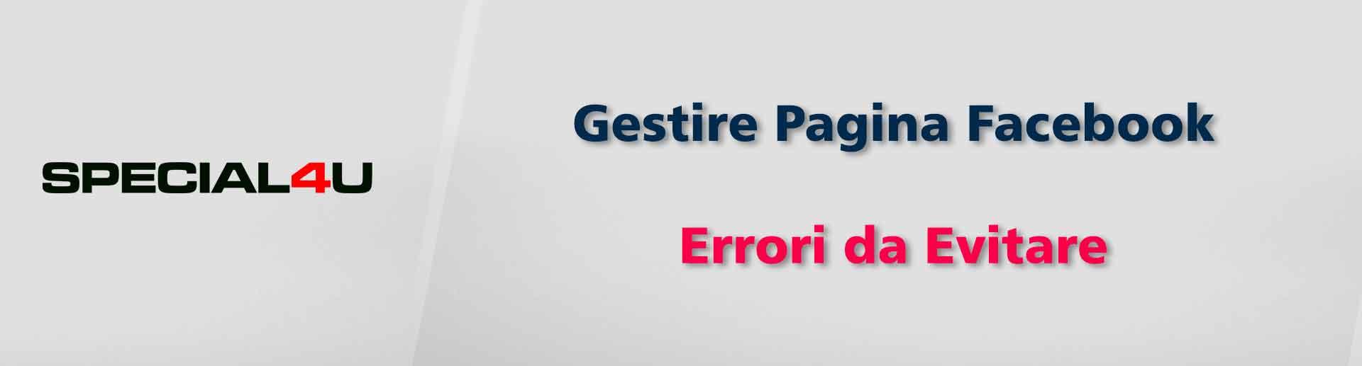Gestire Pagina Facebook Errori da Evitare