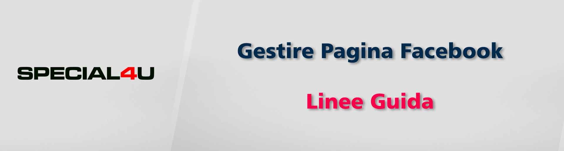 Gestire pagina Facebook - Linee Guida